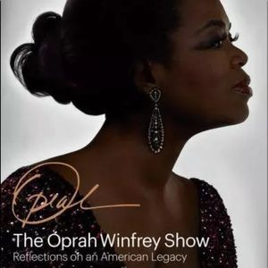 Oprah Show : Reflections on an American Legacy